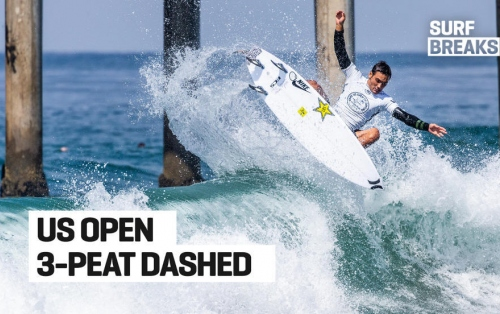 Surf Breaks: August 2, US Open 3-Peat Dashed